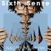 ナオト・インティライミ 6th Album「Sixth Sense」 通常盤