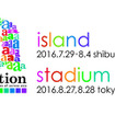 「a-nation island & stadium fes. 2016」